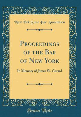 Proceedings of the Bar of New York