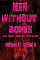 Men Without Bones an...