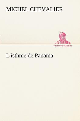 L Isthme de Panama