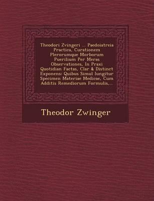 Theodori Zvingeri .....