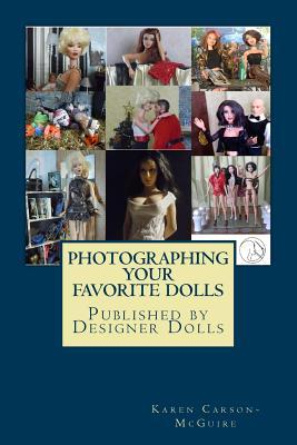 Photographing Your Favorite Dolls