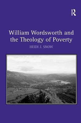 William Wordsworth and the Theology of Poverty