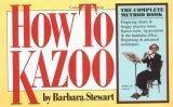 How to Kazoo