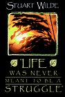 """Life Was Never Mean..."