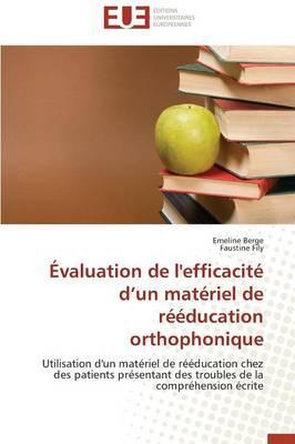 Évaluation de l'Efficacite d un Materiel de Rééducation Orthophonique