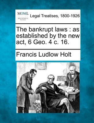 The Bankrupt Laws