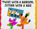 Twist with a Burger,...