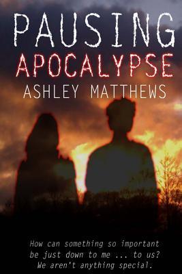 Pausing Apocalypse