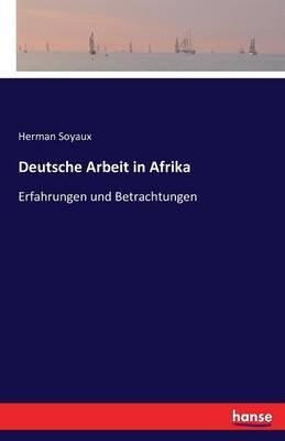 Deutsche Arbeit in Afrika