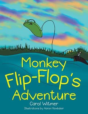 Monkey Flip-Flop's Adventure