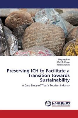Preserving ICH to Facilitate a Transition towards Sustainability