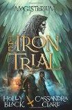Tha Iron Trial