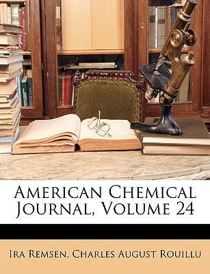 American Chemical Journal, Volume 24