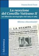La recezione del Concilio Vaticano II nel dibattito storiografico dal 1965 al 1985. Riforma o discontinuità?