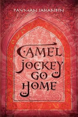 Camel Jockey Go Home