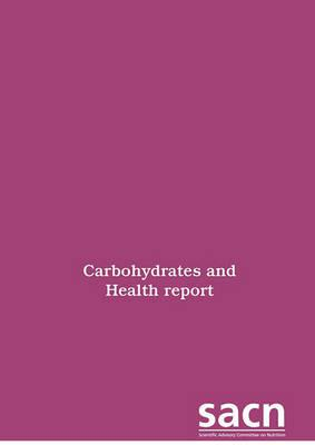 Carbohydrates and health report