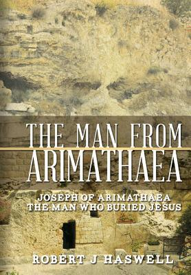 The Man from Arimathaea