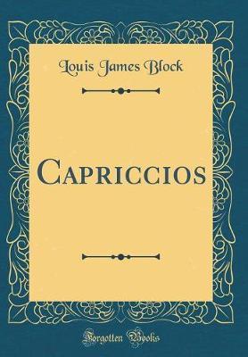 Capriccios (Classic Reprint)