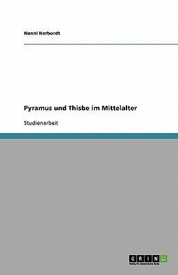 Pyramus und Thisbe i...