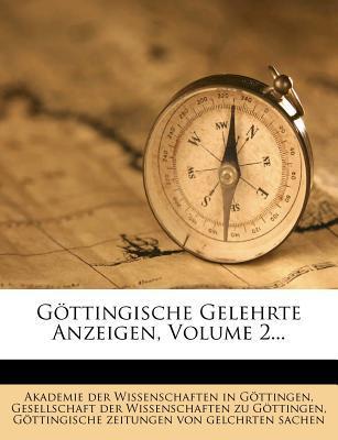 Göttingische gelehrte Anzeigen unter der Aufsicht der königl. Gesellschaft der Wissenschaften