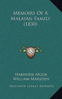 Memoirs of a Malayan Family (1830)