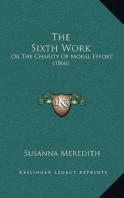 The Sixth Work the Sixth Work