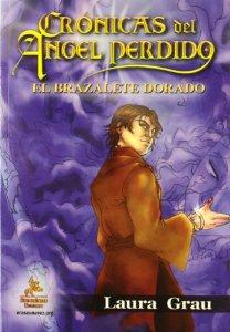 Crónicas del Ángel Perdido II. El brazalete dorado