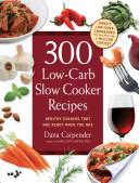 300 Low-Carb Slow Co...