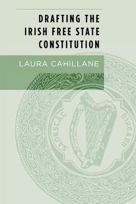 Drafting the Irish Free State Constitution