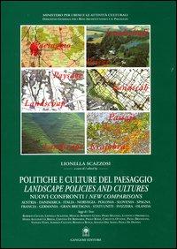Politiche e culture del paesaggioLandscape policies and cultures