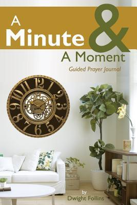 A Minute & A Moment