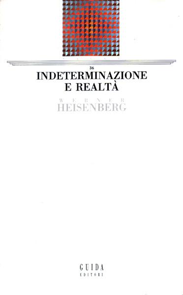 Indeterminazione e realtà