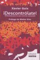 Descontrolate/ Lose control