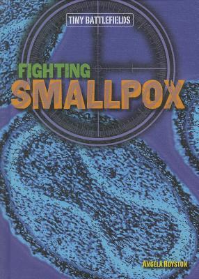 Fighting Smallpox