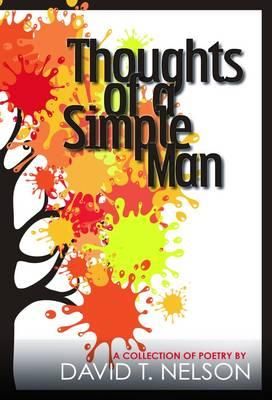 Thoughts of a Simple Man