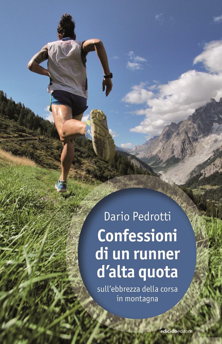 Confessioni di un runner d'alta quota
