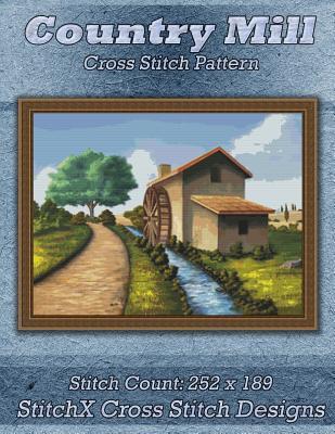 Country Mill Cross Stitch Pattern