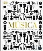 Música: La historia visual definitiva