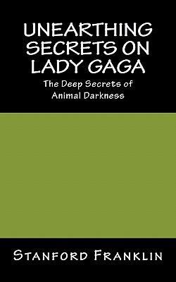 Unearthing Secrets on Lady Gaga