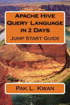 Apache Hive Query Language in 2 Days