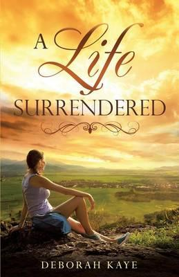 A Life Surrendered