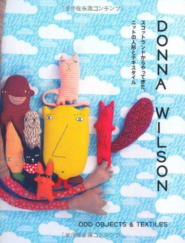 スコットランドからやってきた, ニットの人形とテキスタイル. Odd Objects and Textiles