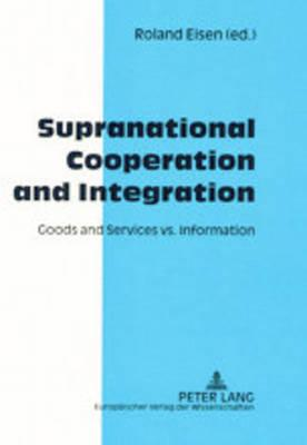 Supranational Cooperation And Integration