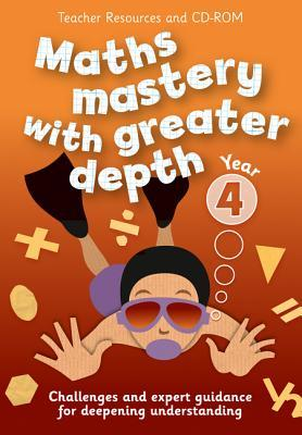 Maths Mastery with Greater Depth – Year 4 Maths Mastery with Greater Depth