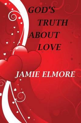 God's Truth about Love