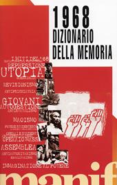 1968 una rivoluzione mondiale