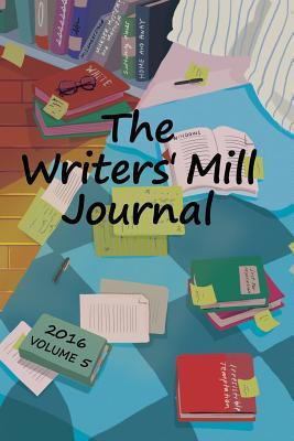 The Writers' Mill Journal 2016