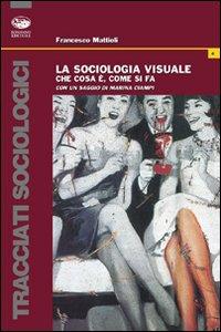La sociologia visuale