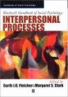 Blackwell Handbook of Social Psychology