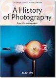 Geschichte der Photographie - Von 1839 bis heute. 25 Jahre Taschen. Jubiläumsausgabe